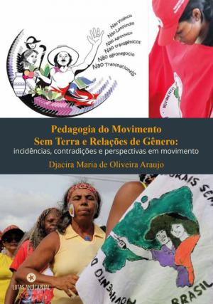 Livro aborda práxis pedagógica do MST como uma forma de organização coletiva no campo e de resistência prática e teórica a uma visão hegemônica de exploração e destruição do campo