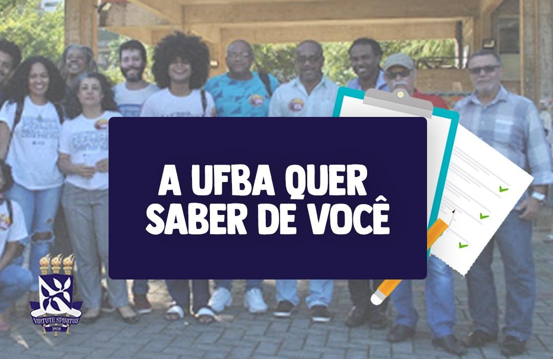 A UFBA quer saber de você